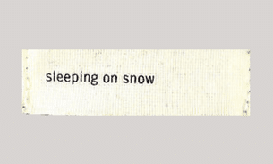 sleeping on snow label